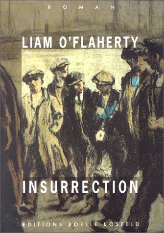 Insurrection: Liam O' Flaherty