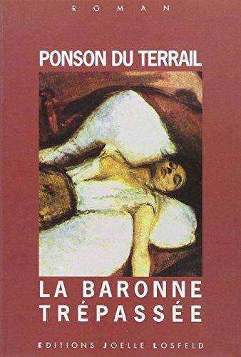 9782909906980: La baronne tr�pass�e