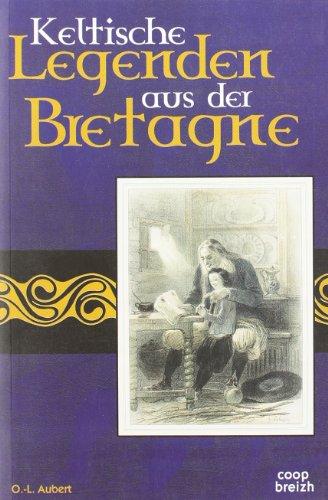 9782909924168: Keltische Legenden Aus Der Bretagne