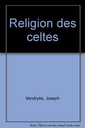 9782909924915: La Religion des celtes