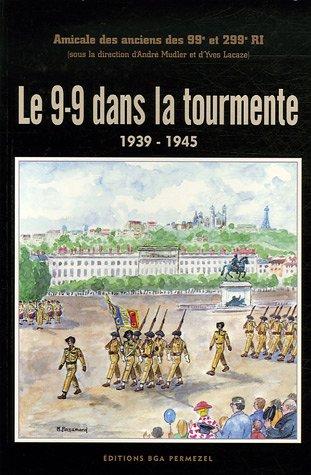 9782909929194: Le 9-9 dans la tourmente 1939-1945