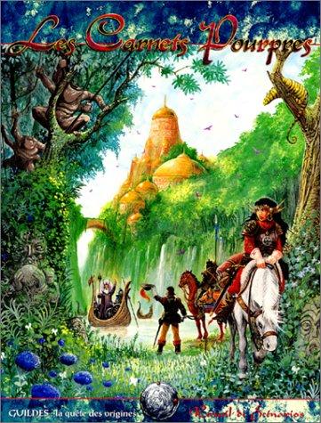 9782909934389: Guildes - La Quête des origines : Les Carnets pourpres, recueil de scénarios (second supplément)