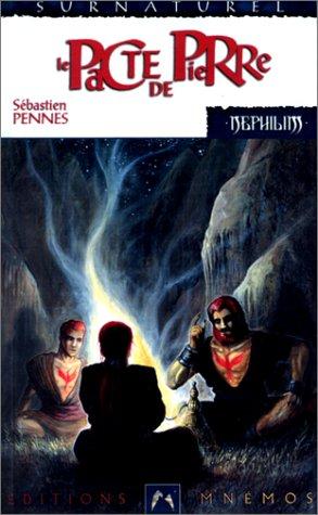 9782909934839: Nephilim cycle des phenix 2 - Le Pacte de pierre