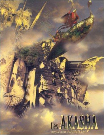 9782909934884: Les Akasha (Livret source pour Nephilim)
