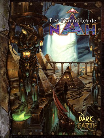 9782909934945: Dark Earth : Les Pyramides de Nah (supplément Dark Hearth)