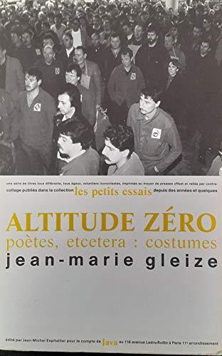 9782909951065: Altitude zéro: Poètes, etcetera : costumes