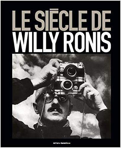 9782909953113: Le si�cle de Willy Ronis