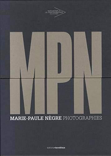 MPN Marie-Paule Nègre, photographies: Marie Paule Negre