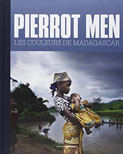 9782909953373: Pierrot Men, les couleurs de Madagascar