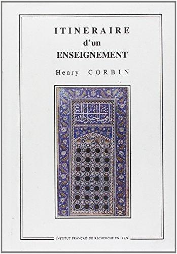 9782909961002: Itineraire d'un enseignement (Bibliotheque Iranienne)