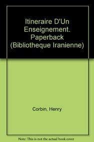 9782909961019: Itineraire d'un enseignement. Paperback (Bibliotheque Iranienne)