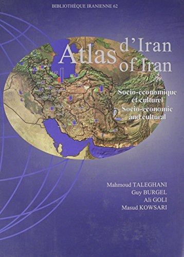 9782909961385: Atlas of Iran: Socio-economic and cultural - Atlas d'Iran: Socio-economique et culturel (Bibliotheque Iranienne)