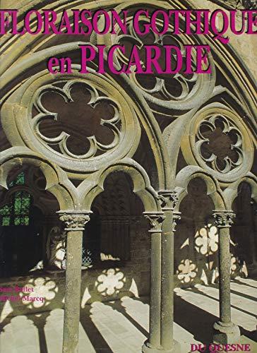 9782909989006: Floraison Gothique en Picardie