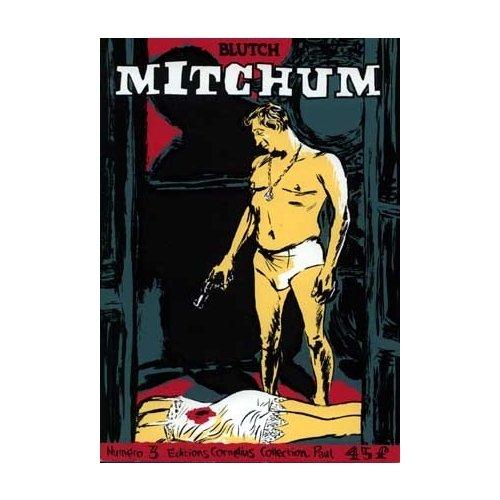 9782909990323: Mitchum, tome 3