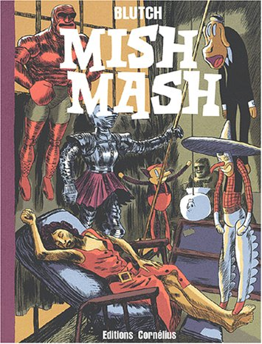 MISH MASH: BLUTCH