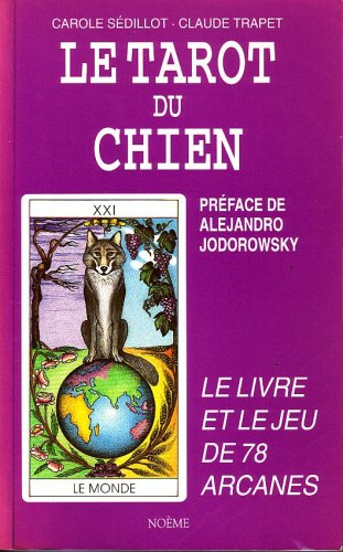 9782909996004: Le Tarot du Chien - Tarot of the Dogs