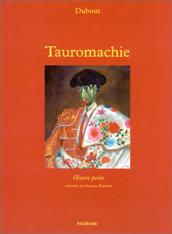 Tauromachie: Dubout