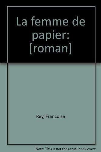9782909997087: La femme de papier: [roman] (French Edition)