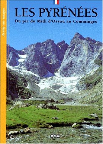 Les pyrénées Du pic du Midi d'Ossau