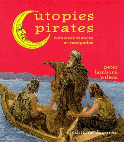 Utopies pirates (9782910019518) by Peter Lamborn Wilson