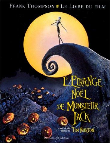 L'Etrange Noel de Monsieur Jack: Thompson, Franck; Houen, Odile (translator)