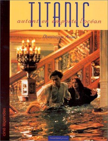 9782910027414: Titanic : Autant en emporte l'oc�an