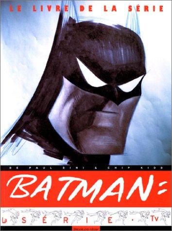 9782910027476: Batman, le livre de la série TV