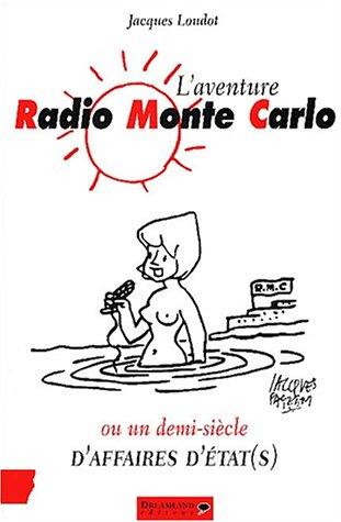 9782910027827: L'Aventure Radio Monte Carlo (RMC)
