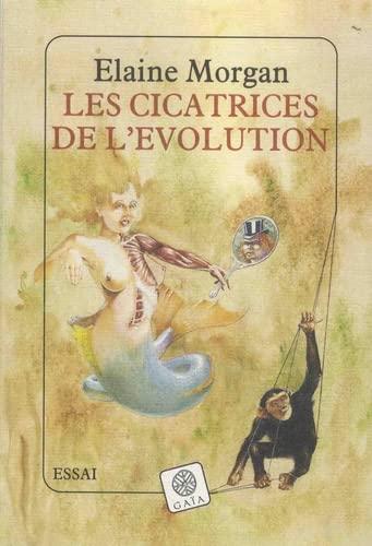 Les cicatrices de l'évolution (2910030113) by Elaine Morgan