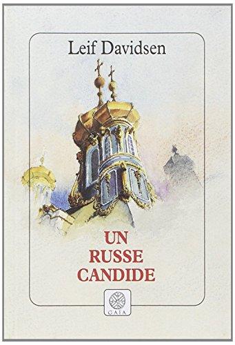 Un Russe candide: Davidsen, Leif