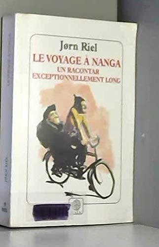 9782910030360: Le Voyage à Nanga : Un racontar exceptionnellement long