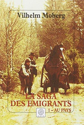 9782910030568: La Saga des émigrants, tome 1 : Au pays