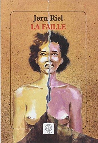 9782910030759: La Faille