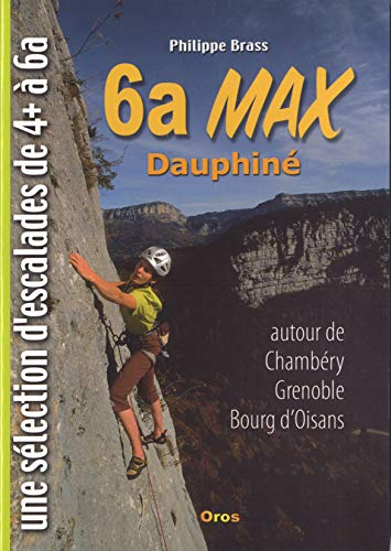 9782910060138: 6a MAX-DAUPHINE, CHAMBERY,GRENOBLE,BOURG D'OISANS