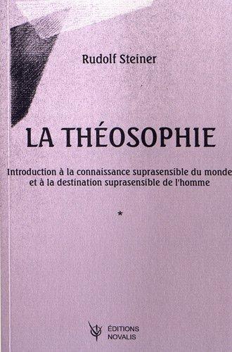 9782910112585: La th�osophie : Introduction � la connaissance suprasensible du monde et � la destination suprasensible de l'homme