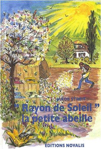 9782910112646: Rayon de soleil, la petite abeille
