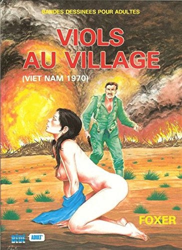 Viols au village (Viet Nam 1970): FOXER