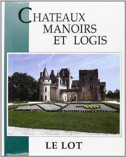 9782910137182: Chateaux manoirs et logis le lot