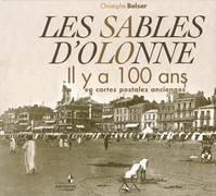 Sables d'Olonne , il y a 100 ans en cartes postales anciennes: Christophe Belser