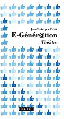 9782910142087: E-Génér@ation: Théâtre (French Edition)