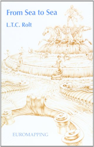 From Sea to Sea : Illustrated Guide of the Canal Du Midi: L.T.C Rolt