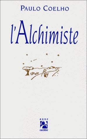 9782910188139: l'Alchimiste (French Edition)