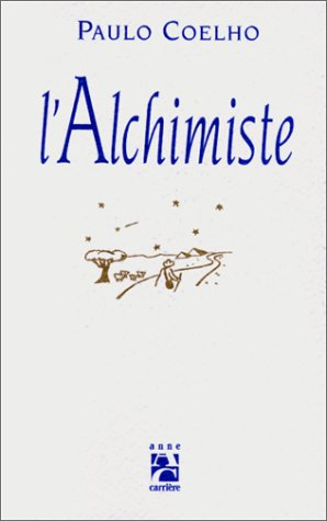 9782910188139: l'Alchimiste (French Edition)