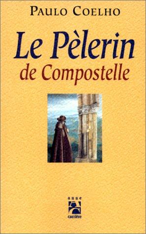 9782910188504: Le Pèlerin de Compostelle