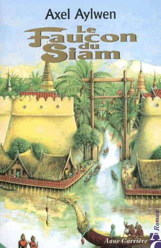 9782910188528: Le faucon du Siam