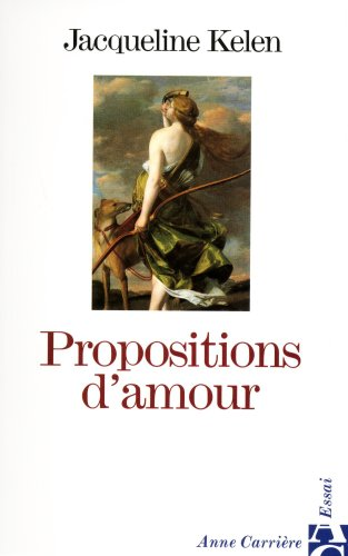 9782910188542: Propositions d'amour (French Edition)
