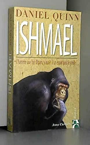 9782910188924: Ishmael : l'homme une fois disparu, y aura-t-il un espoir pour le gorille ?
