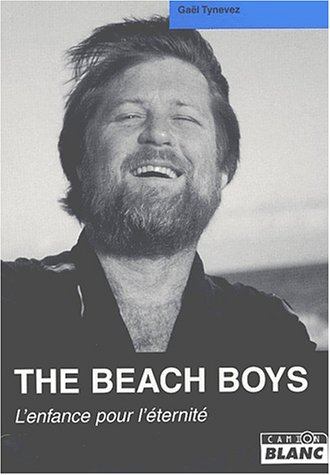 9782910196271: Beach Boys : L'Enfance pour l'éternité