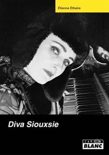Diva Siouxsie: Ethaire,Etienne