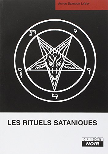 Les rituels sataniques (French Edition) (2910196631) by [???]